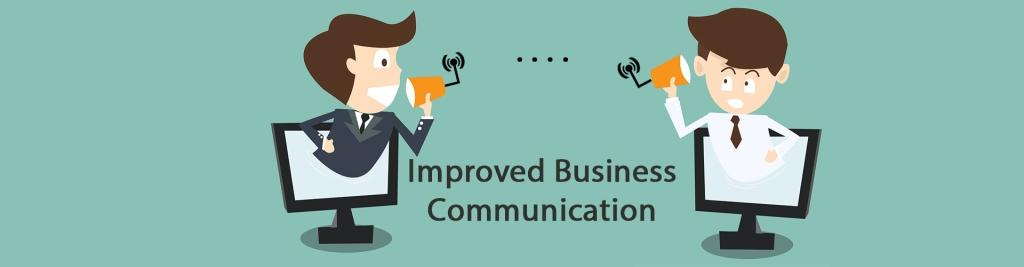 Improved Business Communication