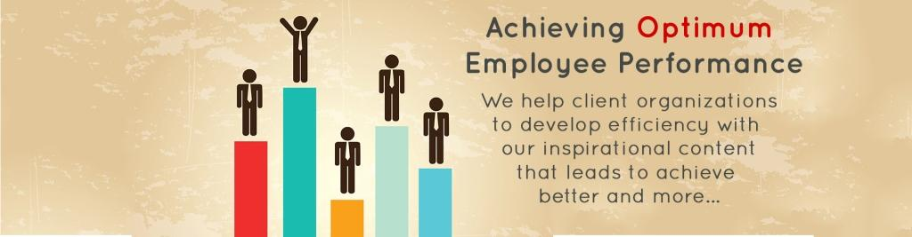 Achieve Optimum Employee Performance